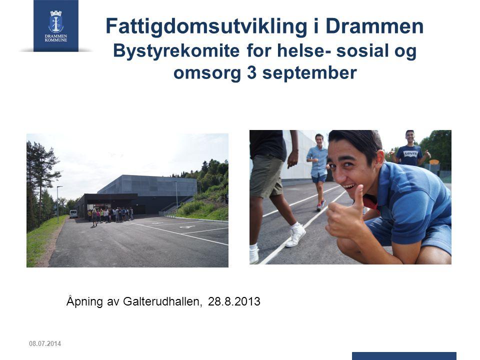 Fattigdomsutvikling i Drammen Bystyrekomite for helse- sosial og omsorg 3 september 08.07.2014 Åpning av Galterudhallen, 28.8.2013