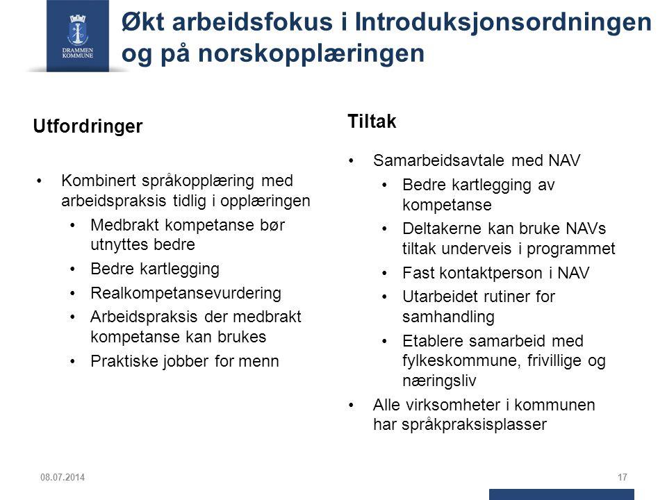 Økt arbeidsfokus i Introduksjonsordningen og på norskopplæringen Kombinert språkopplæring med arbeidspraksis tidlig i opplæringen Medbrakt kompetanse