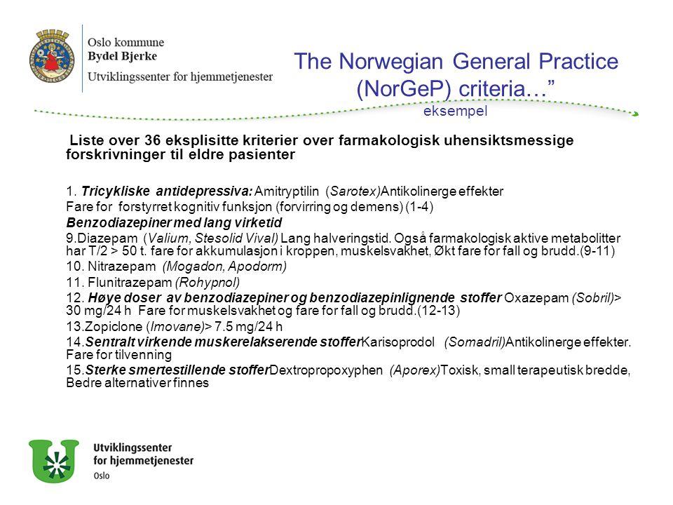 """The Norwegian General Practice (NorGeP) criteria…"""" eksempel Liste over 36 eksplisitte kriterier over farmakologisk uhensiktsmessige forskrivninger til"""