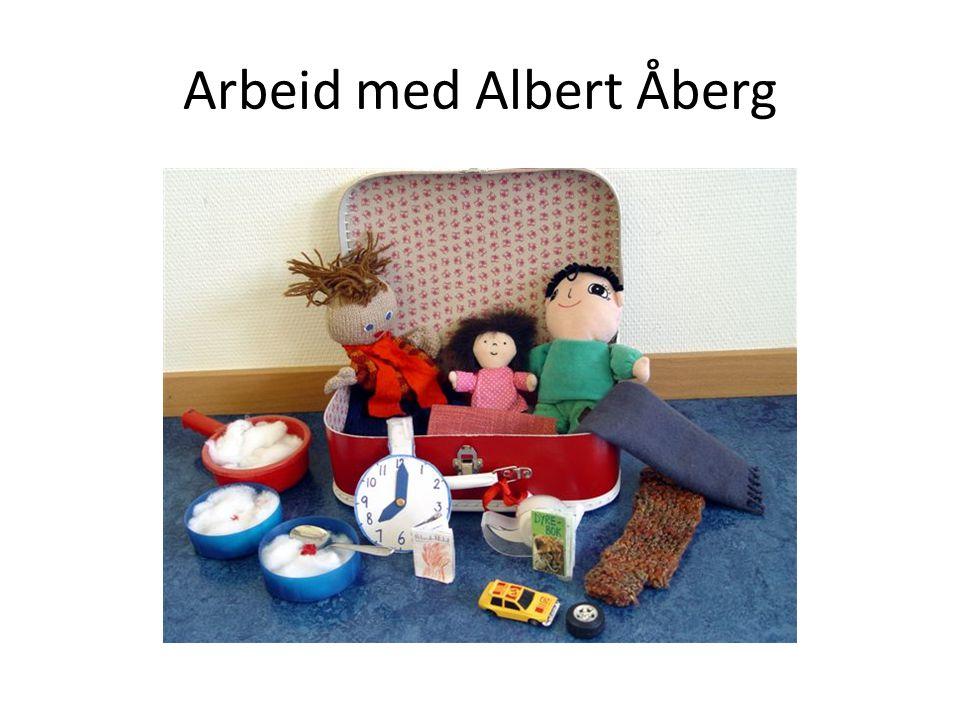 Arbeid med Albert Åberg