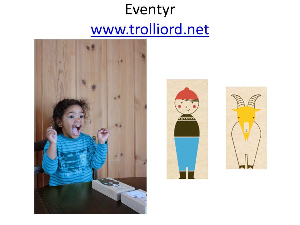 Eventyr www.trolliord.net www.trolliord.net