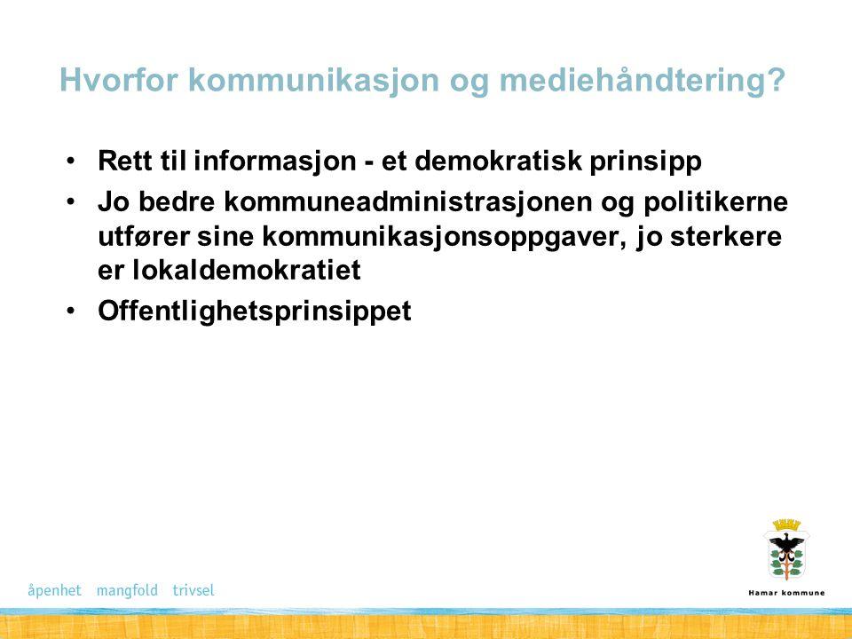 Rett til informasjon - et demokratisk prinsipp Jo bedre kommuneadministrasjonen og politikerne utfører sine kommunikasjonsoppgaver, jo sterkere er lok