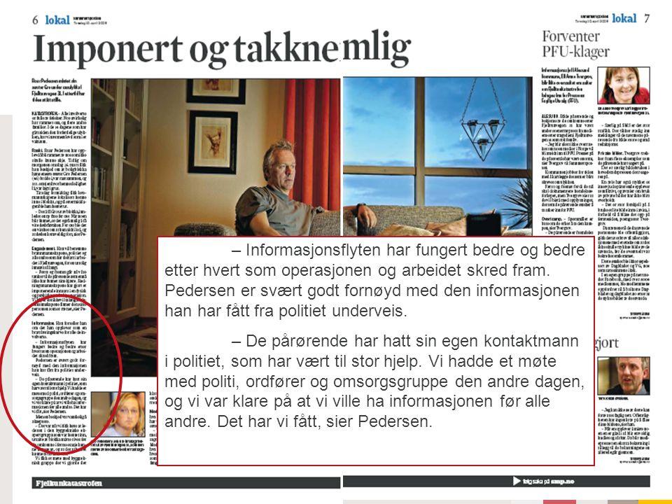 Raset i Fjelltunvegen – Informasjonsflyten har fungert bedre og bedre etter hvert som operasjonen og arbeidet skred fram.