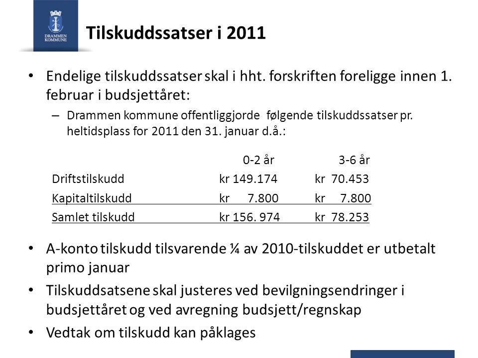 Tilskuddssatser i 2011 Endelige tilskuddssatser skal i hht.