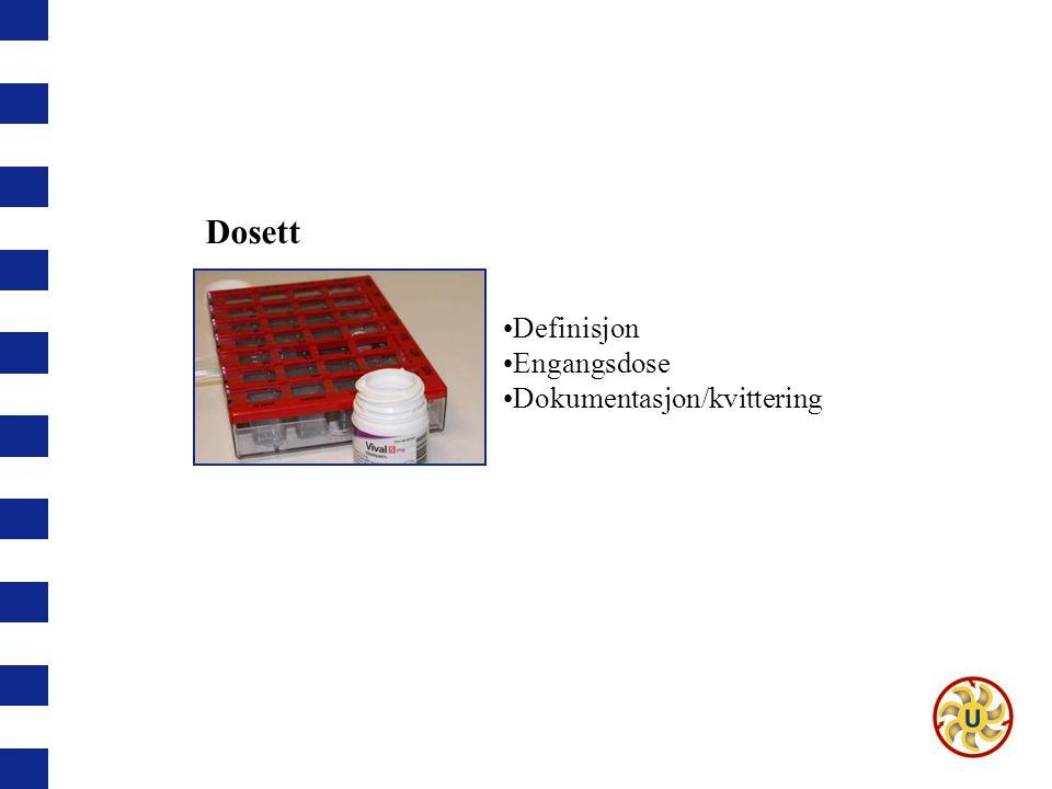 Dosett Definisjon Engangsdose Dokumentasjon/kvittering