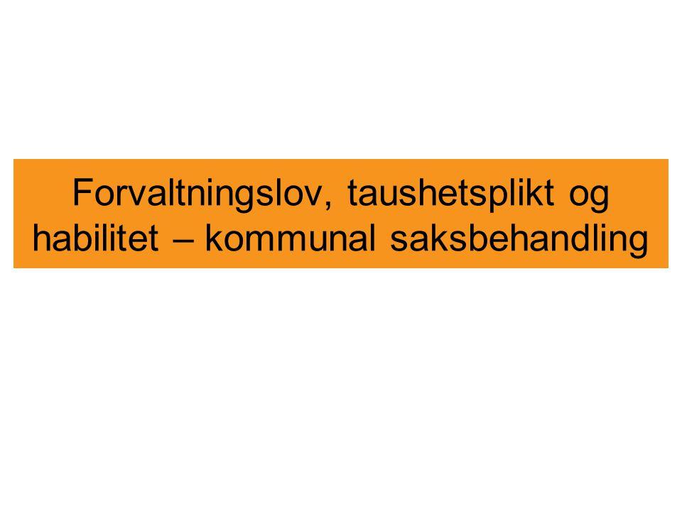 Habilitet og rollekonflikter Habilitet og rollekonflikter: –Varaordføreren i Lillevik kommune er daglig leder i et kommunalt foretak.