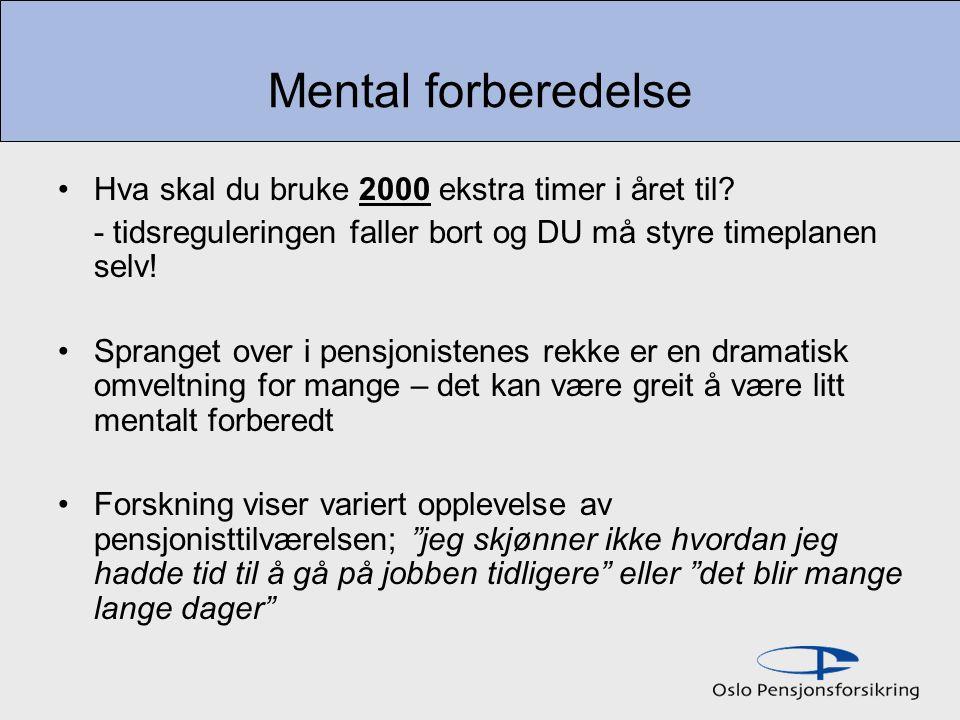 Mental forberedelse Hva skal du bruke 2000 ekstra timer i året til.