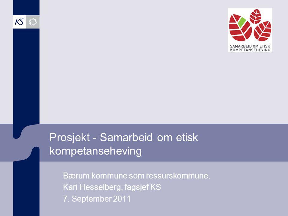 12 Etikk-kommuner i Akershus 2007 - 2011 Bærum (R) Nes (1) Nesodden (2) Lørenskog (2) Ski (2) Nittedal (3) Oppegård (3) Sørum (3) Vestby (4) Asker (5) Aurskog-Høland (5) 163 kommuner med i prosjektet pr i dag Pulje 5 startet 10.