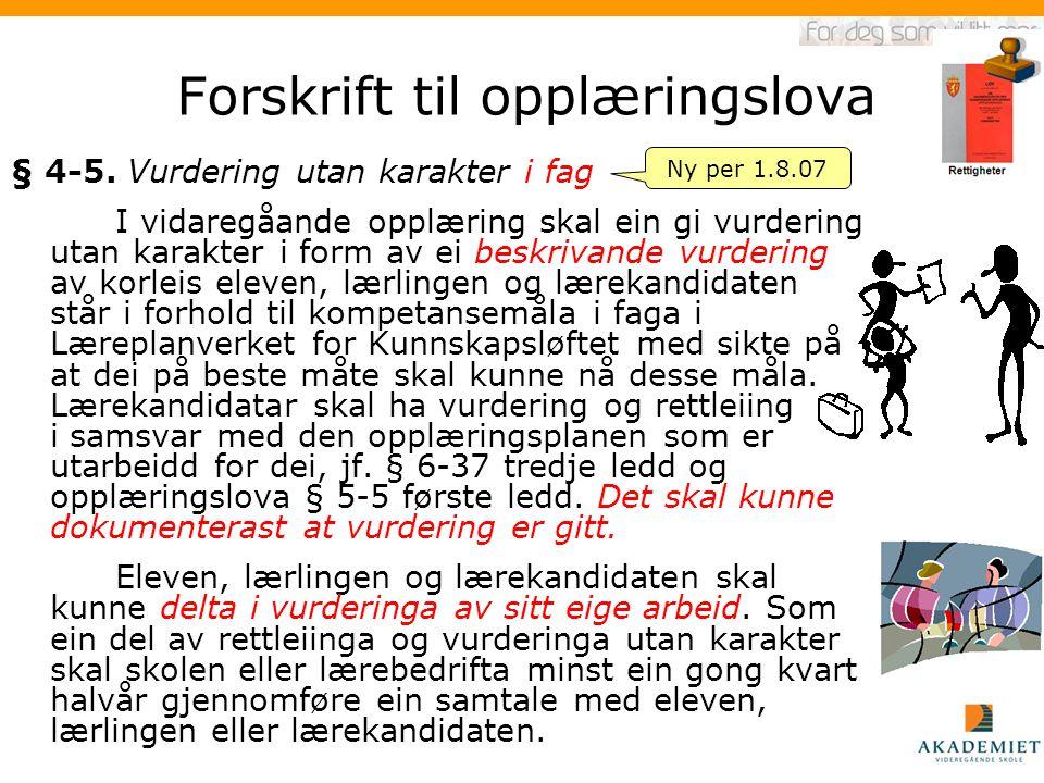 Forskrift til opplæringslova § 4-5.