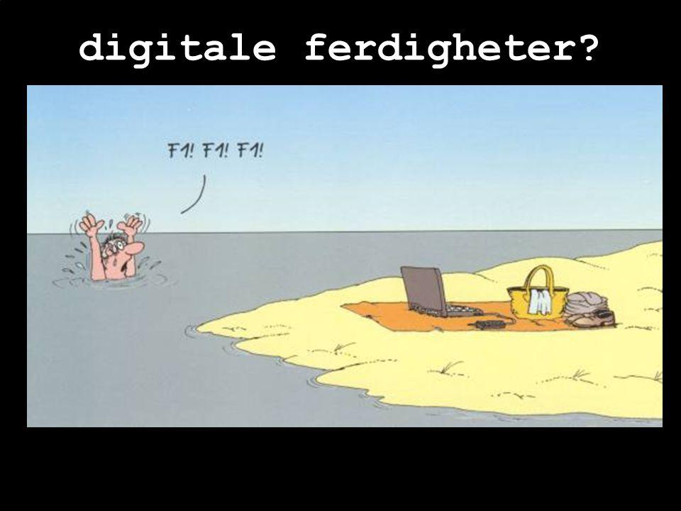 digitale ferdigheter?