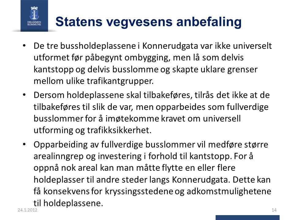 Statens vegvesens anbefaling De tre bussholdeplassene i Konnerudgata var ikke universelt utformet før påbegynt ombygging, men lå som delvis kantstopp