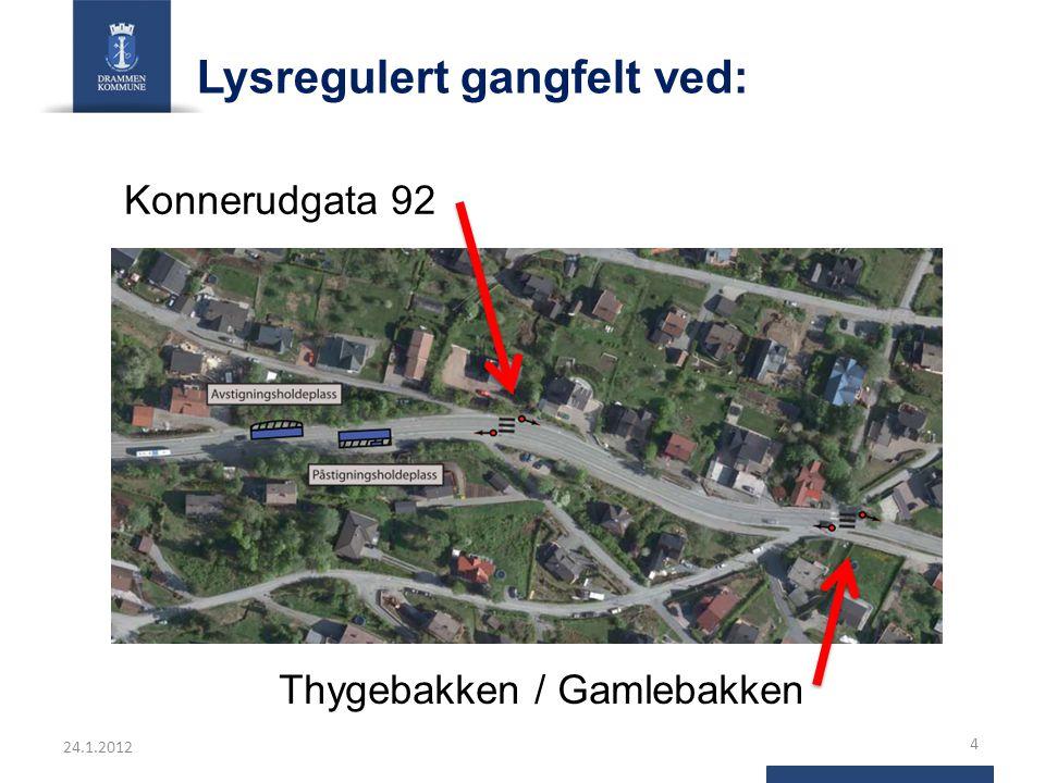 Lysregulert gangfelt ved: Konnerudgata 92 24.1.2012 4 Thygebakken / Gamlebakken