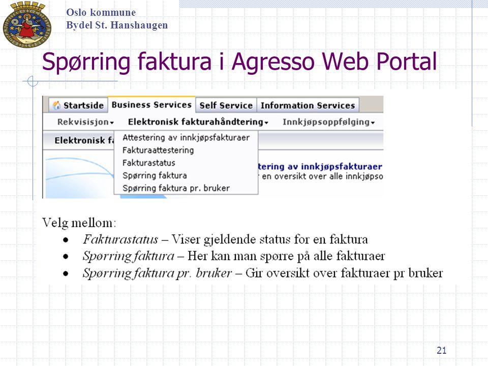 21 Oslo kommune Bydel St. Hanshaugen Spørring faktura i Agresso Web Portal