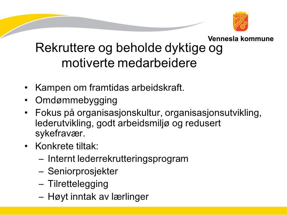 Rekruttere og beholde dyktige og motiverte medarbeidere Kampen om framtidas arbeidskraft.