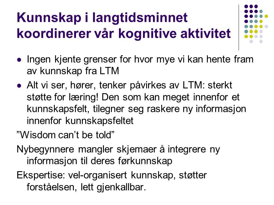 Flaskehalsen i læring: KTM Korttidsminnet - der den bevisste informasjonsbearbeidingen skjer: Svært begrenset varighet.