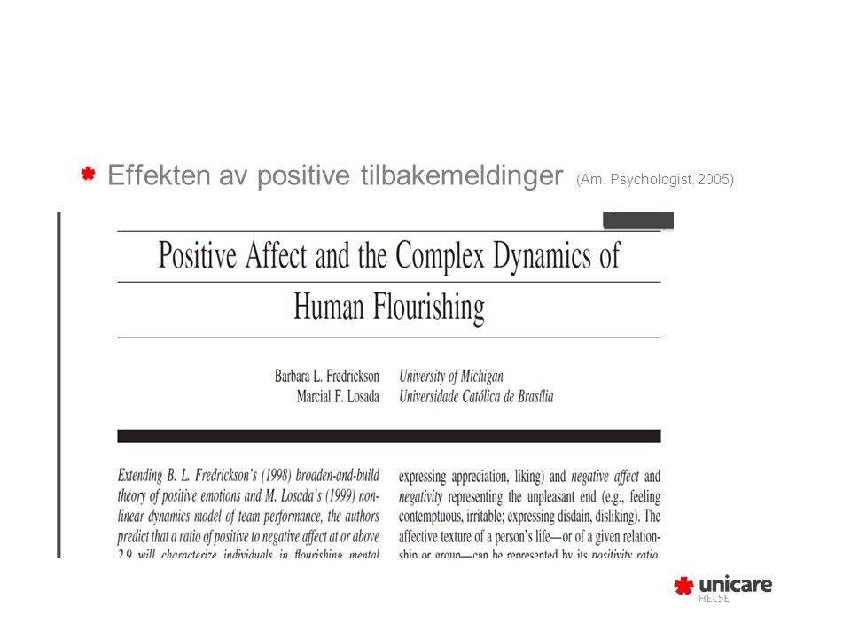 Effekten av positive tilbakemeldinger (Am. Psychologist, 2005)