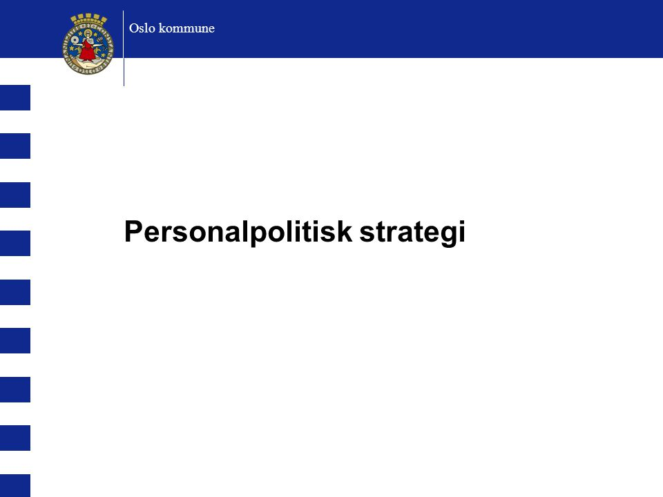Personalpolitisk strategi Oslo kommune