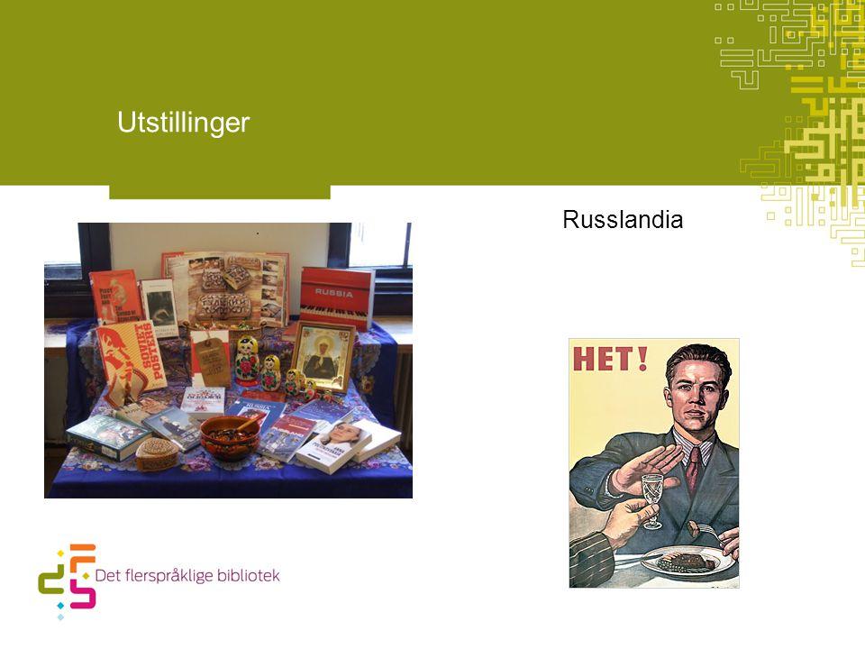 Russlandia Utstillinger