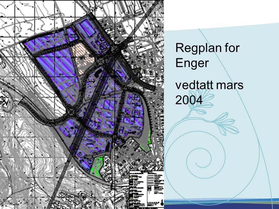 Regplan for Enger vedtatt mars 2004