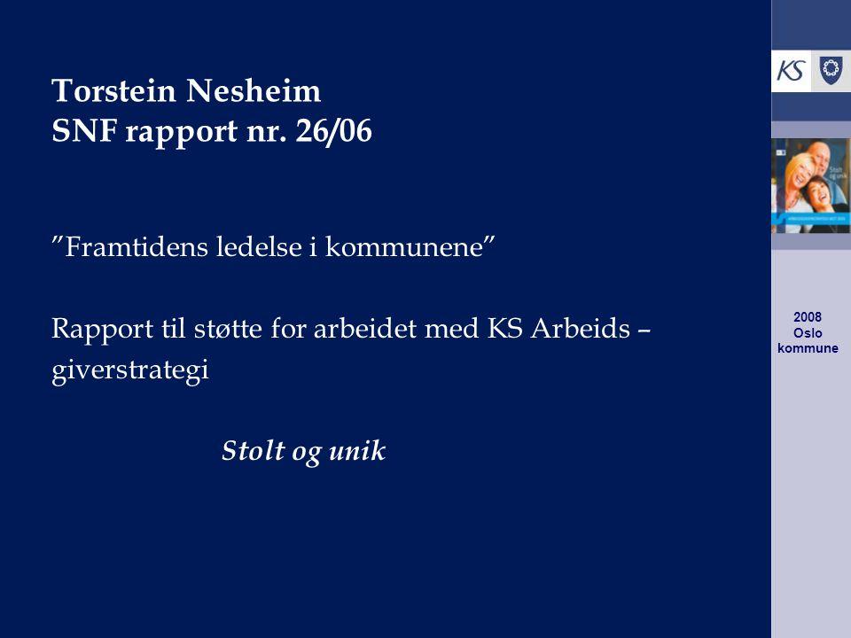 2008 Oslo kommune Torstein Nesheim SNF rapport nr.