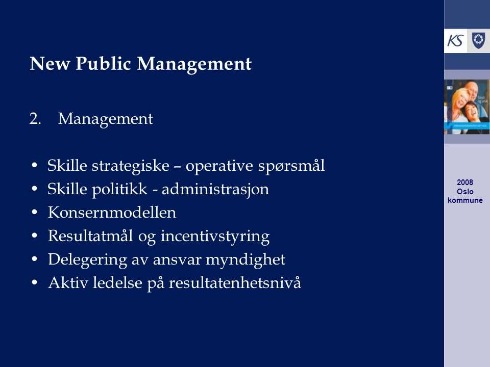 2008 Oslo kommune New Public Management 2.