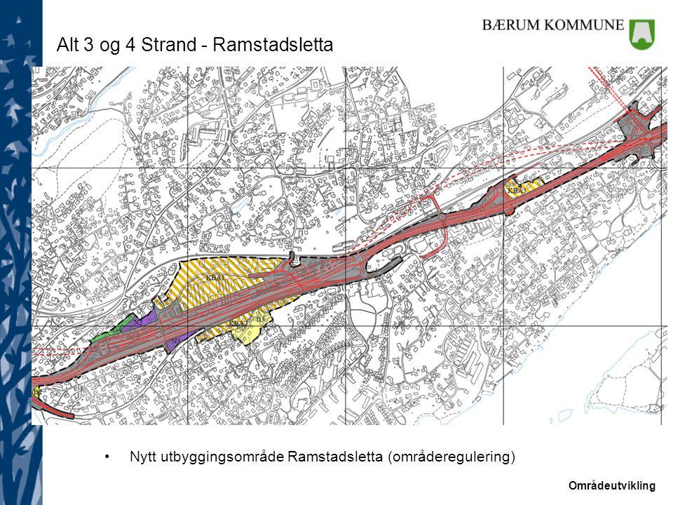 Områdeutvikling Alt 3 og 4 Strand - Ramstadsletta Nytt utbyggingsområde Ramstadsletta (områderegulering)