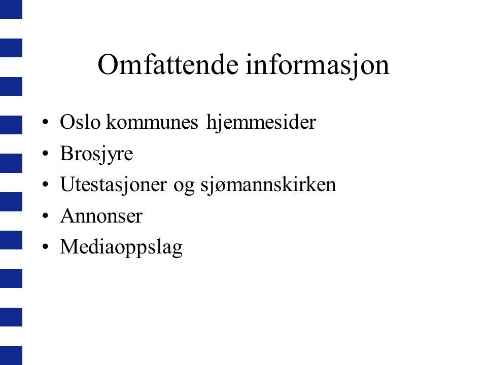 Omfattende informasjon Oslo kommunes hjemmesider Brosjyre Utestasjoner og sjømannskirken Annonser Mediaoppslag