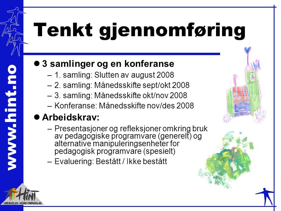 www.hint.no Tenkt gjennomføring l3 samlinger og en konferanse –1.