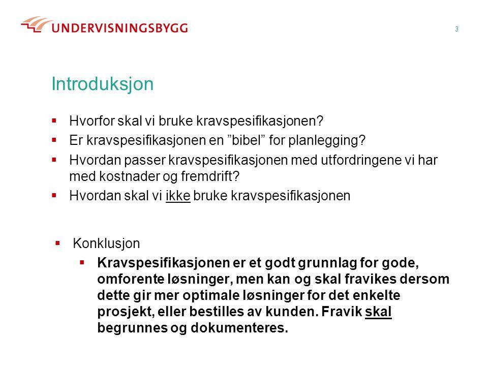 24 Agenda  Introduksjon v/Knut Jonny (kl.0815-0845)  Bakgrunn v/Marianne (kl.