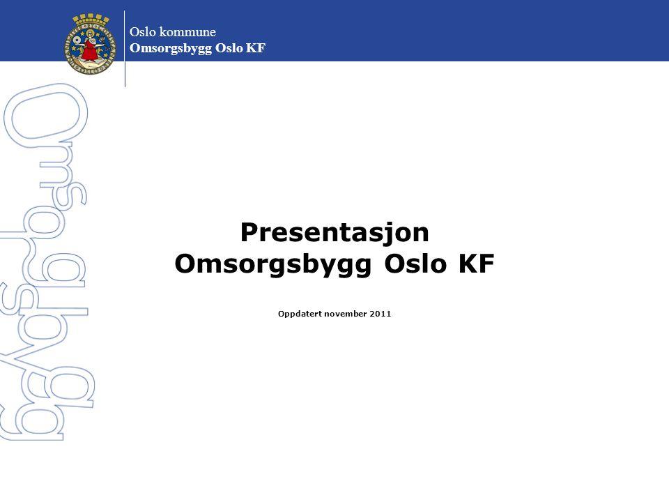 Oslo kommune Omsorgsbygg Oslo KF Organisasjonskart pr. november 2011