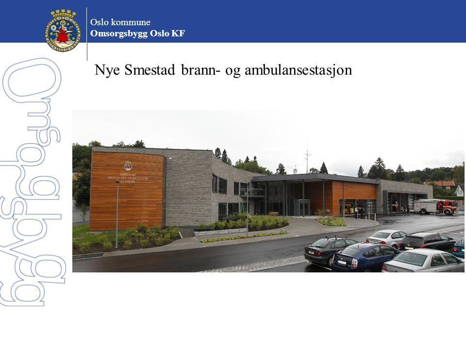 Oslo kommune Omsorgsbygg Oslo KF Nye Smestad brann- og ambulansestasjon