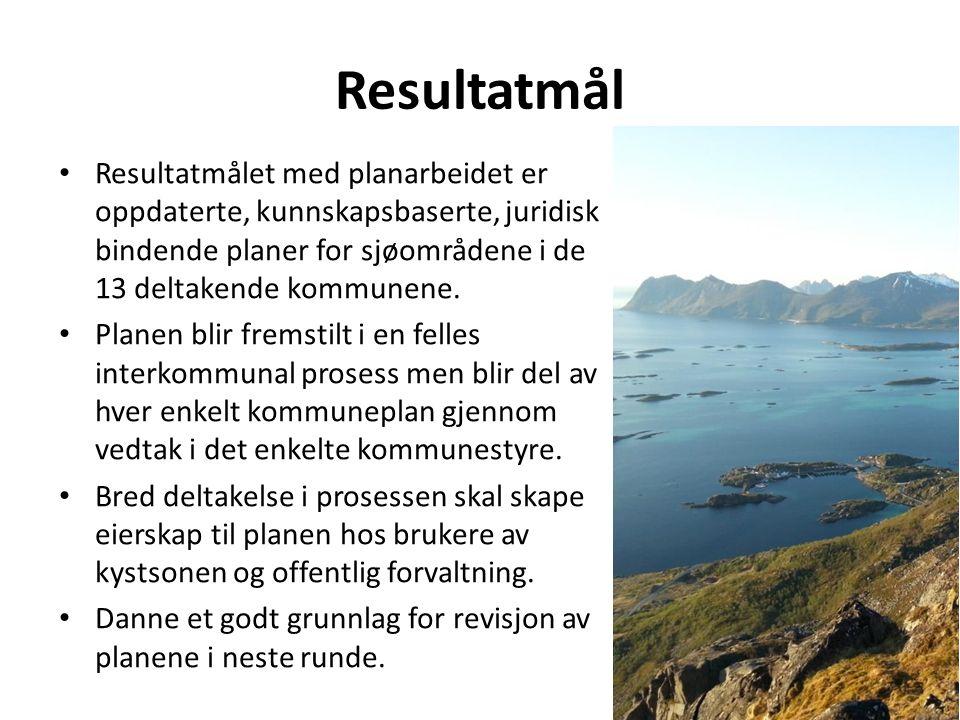 Resultatmål Resultatmålet med planarbeidet er oppdaterte, kunnskapsbaserte, juridisk bindende planer for sjøområdene i de 13 deltakende kommunene. Pla