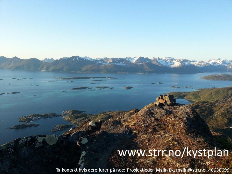 www.strr.no/kystplan Ta kontakt hvis dere lurer på noe: Prosjektleder Malin Ek, malin@strr.no, 46638699