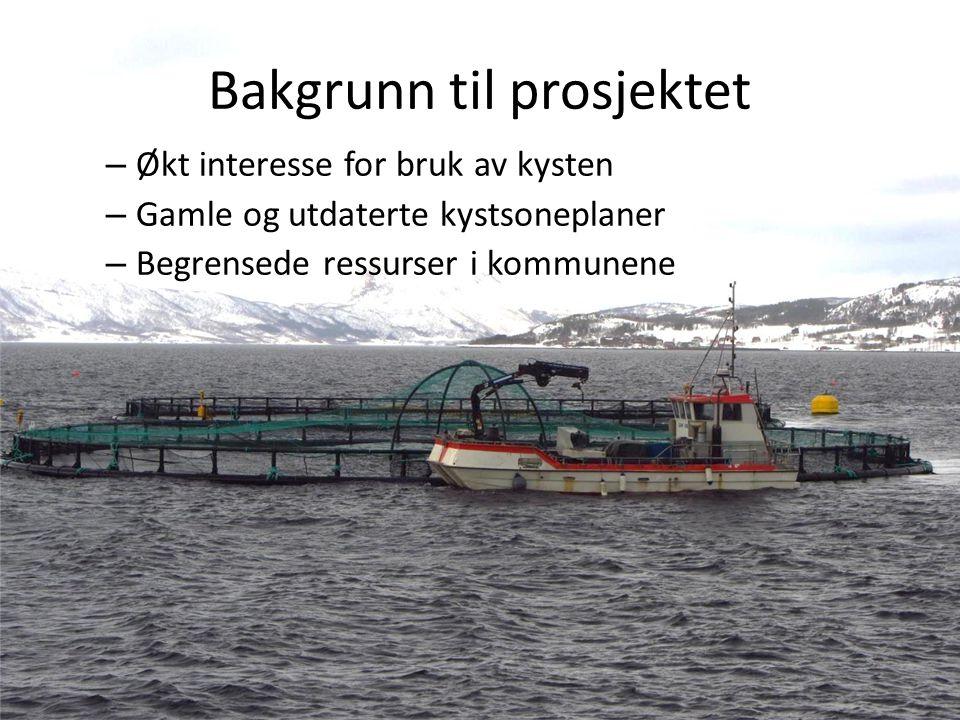 – Oppdatering av kystsoneplanene i hele Troms Fylke – Prosjekteier: Troms fylkeskommune, næringsetaten – Treårig prosjekt Fylkeskommunal finansiering: 12 millioner Interkommunale prosjekter: 50% egeninnsats fra kommunene – 4 regionale prosjekter (1 per regionråd) + sentralt prosjekt hos fylkeskommunen