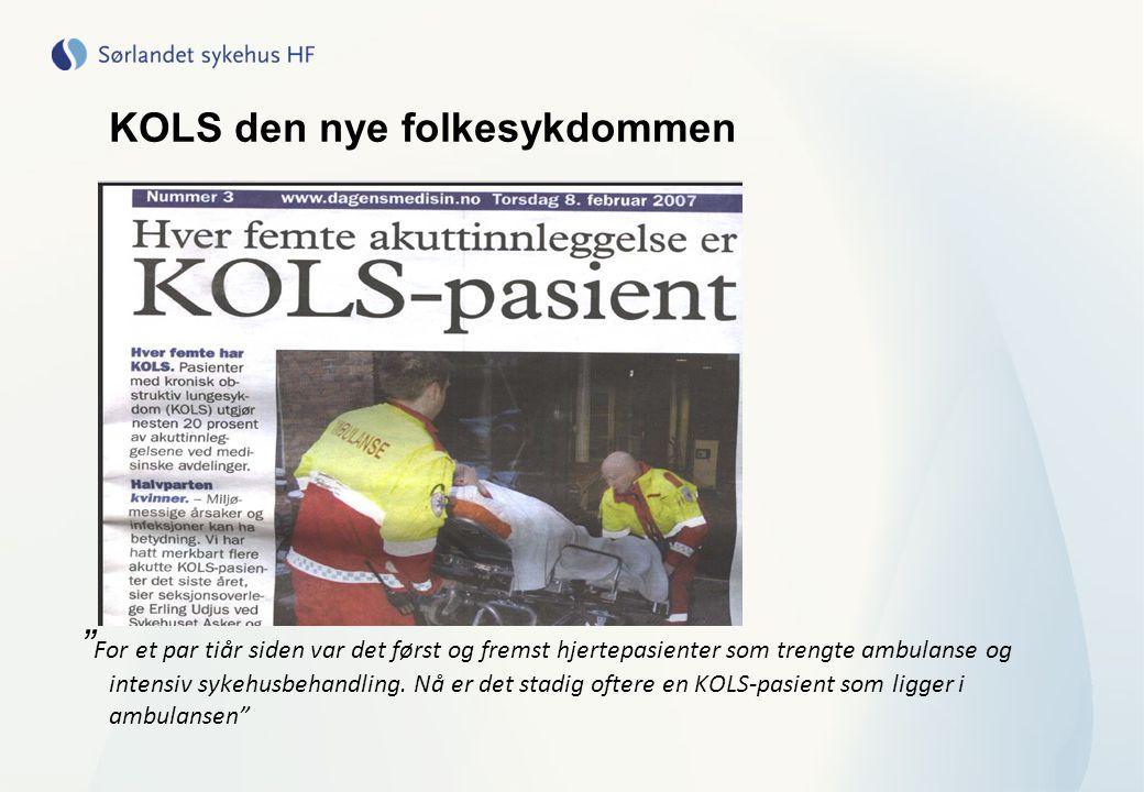 """KOLS den nye folkesykdommen """" For et par tiår siden var det først og fremst hjertepasienter som trengte ambulanse og intensiv sykehusbehandling. Nå er"""