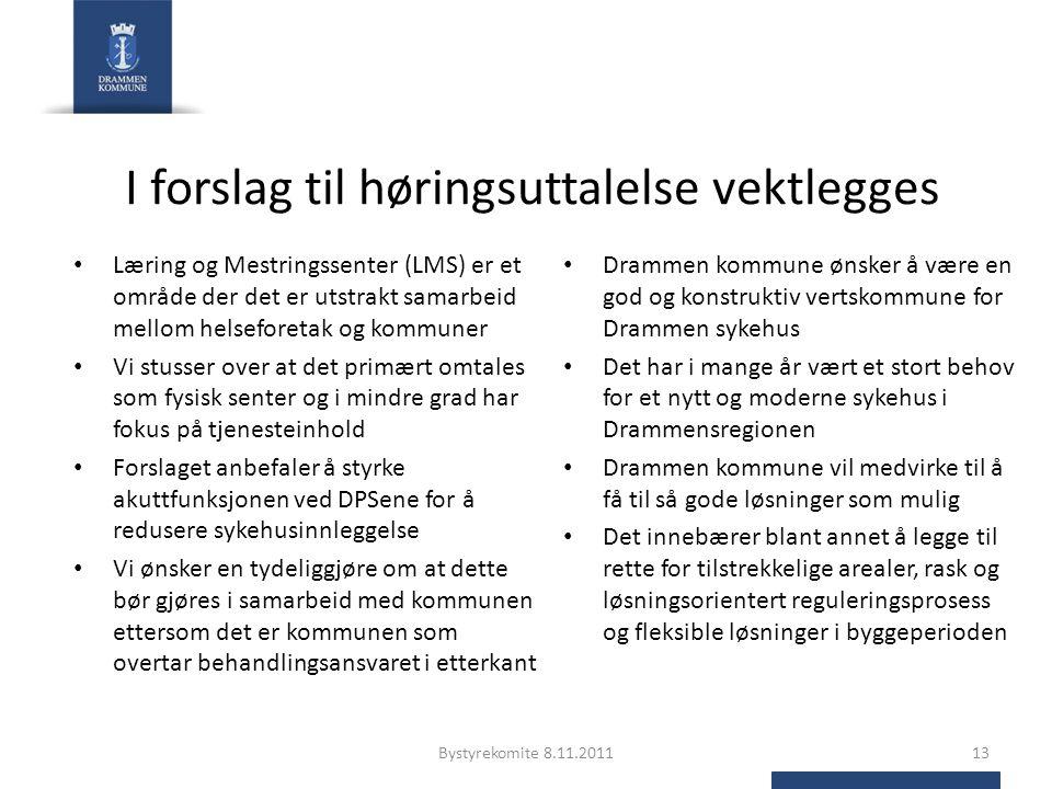 I forslag til høringsuttalelse vektlegges Læring og Mestringssenter (LMS) er et område der det er utstrakt samarbeid mellom helseforetak og kommuner V