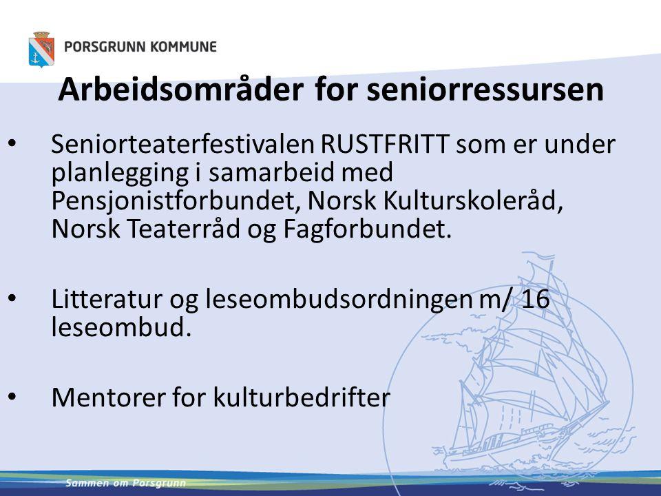 Arbeidsområder for seniorressursen Seniorteaterfestivalen RUSTFRITT som er under planlegging i samarbeid med Pensjonistforbundet, Norsk Kulturskoleråd, Norsk Teaterråd og Fagforbundet.