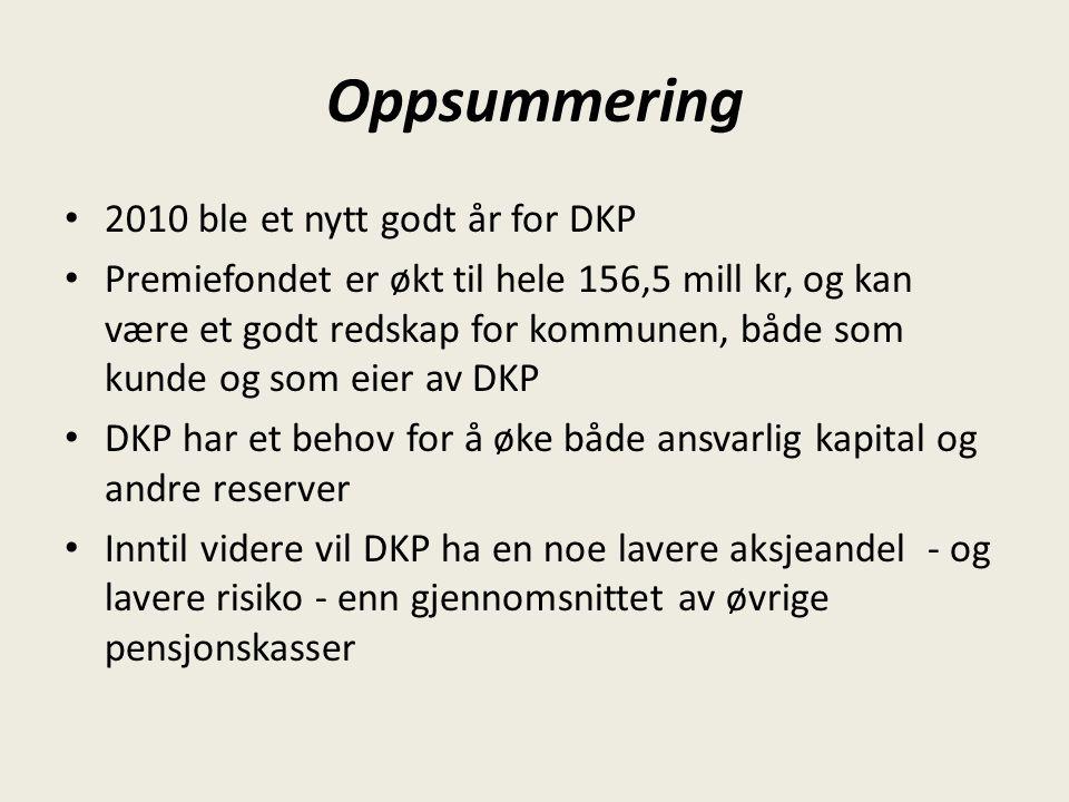 Oppsummering 2010 ble et nytt godt år for DKP Premiefondet er økt til hele 156,5 mill kr, og kan være et godt redskap for kommunen, både som kunde og