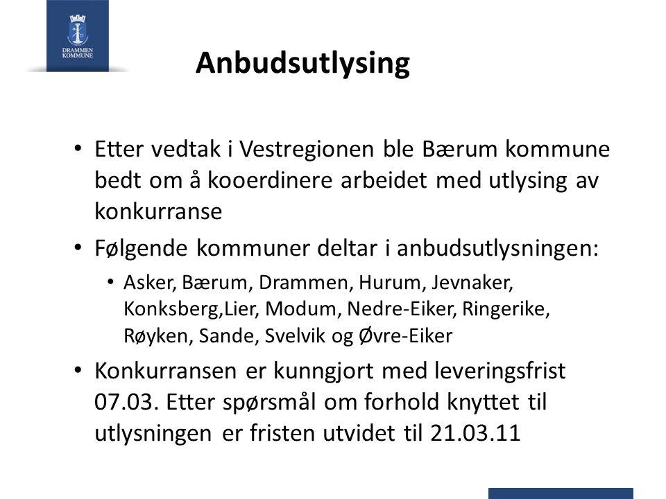 Anbudsutlysing Etter vedtak i Vestregionen ble Bærum kommune bedt om å kooerdinere arbeidet med utlysing av konkurranse Følgende kommuner deltar i anb