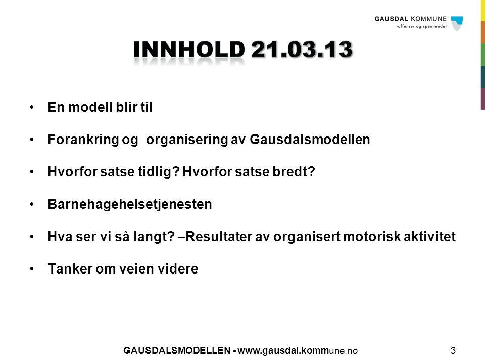 GAUSDALSMODELLEN - www.gausdal.kommune.no24