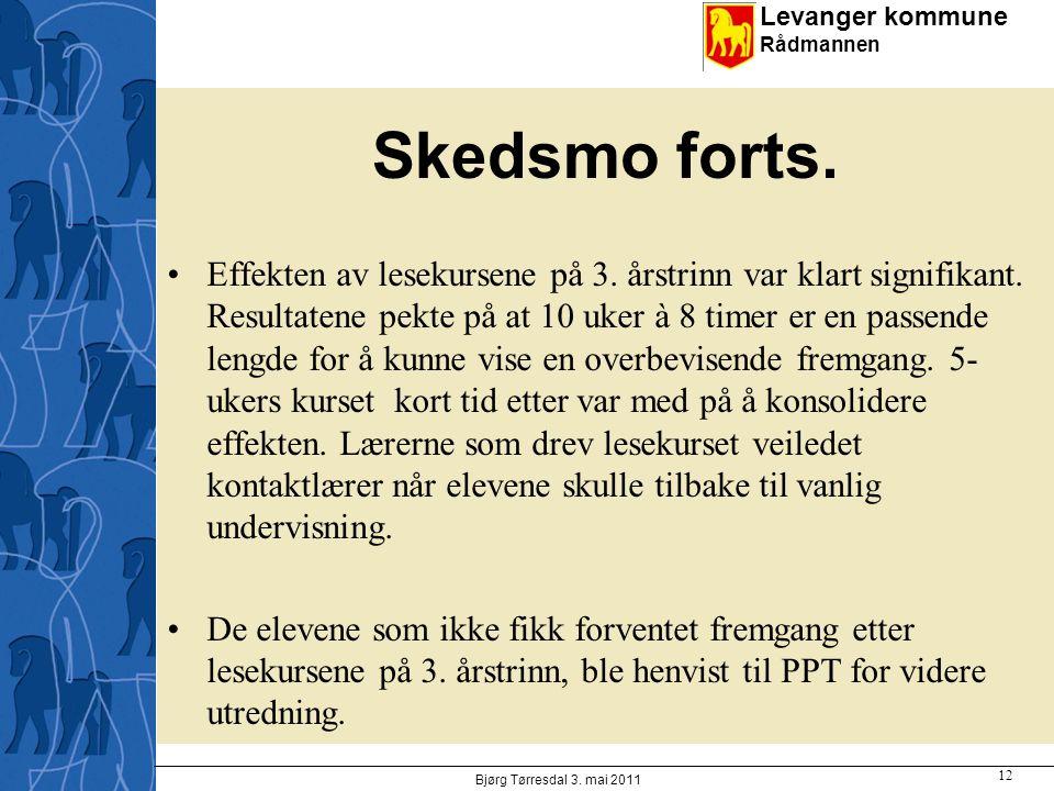 Levanger kommune Rådmannen Skedsmo forts.Effekten av lesekursene på 3.