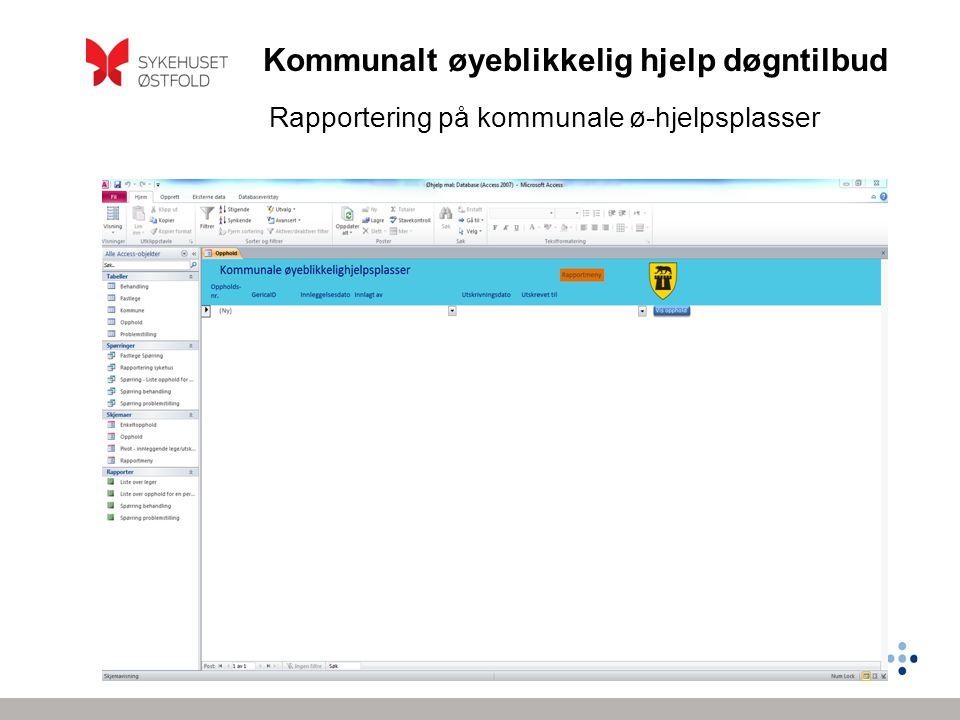 Kommunalt øyeblikkelig hjelp døgntilbud Rapportering på kommunale ø-hjelpsplasser