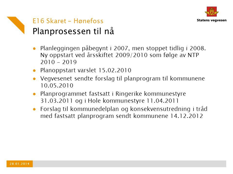 Planprosessen til nå ● Planleggingen påbegynt i 2007, men stoppet tidlig i 2008.