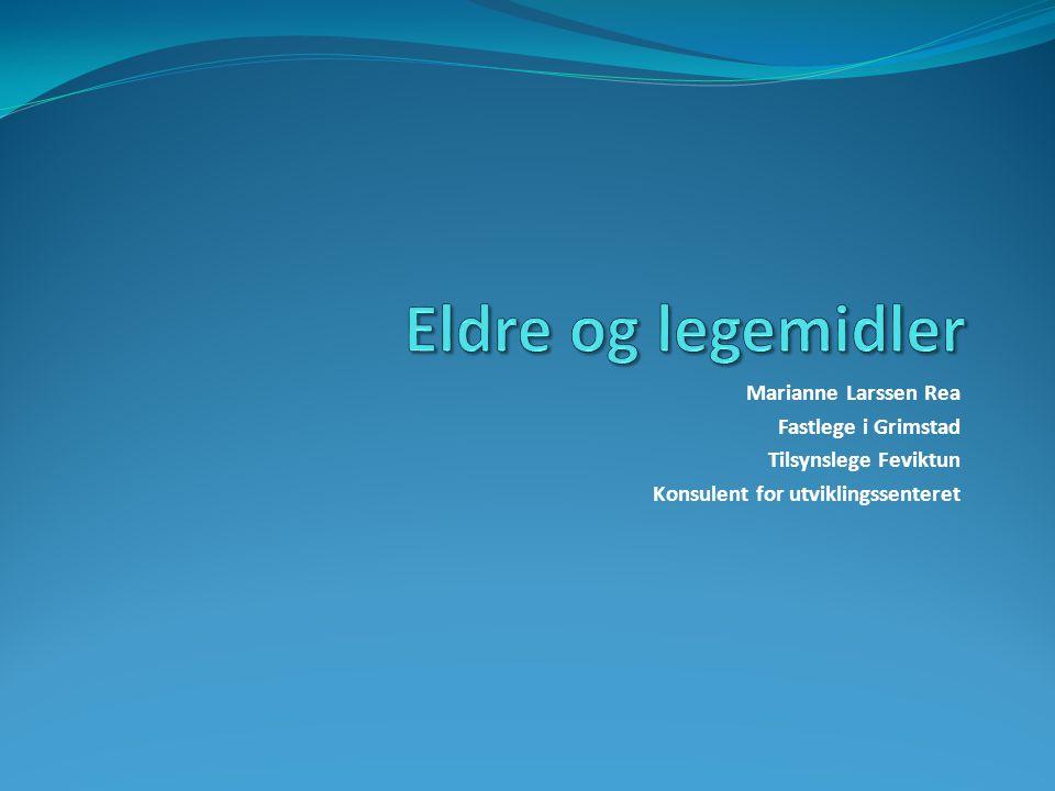 Marianne Larssen Rea Fastlege i Grimstad Tilsynslege Feviktun Konsulent for utviklingssenteret