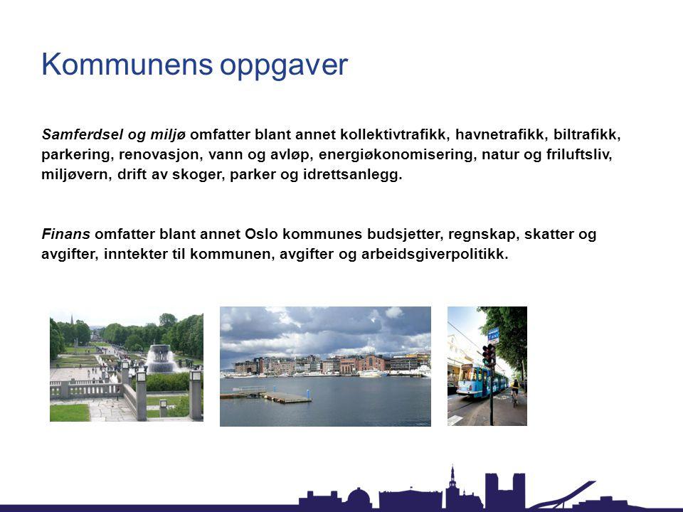 Kommunens oppgaver Samferdsel og miljø omfatter blant annet kollektivtrafikk, havnetrafikk, biltrafikk, parkering, renovasjon, vann og avløp, energiøk