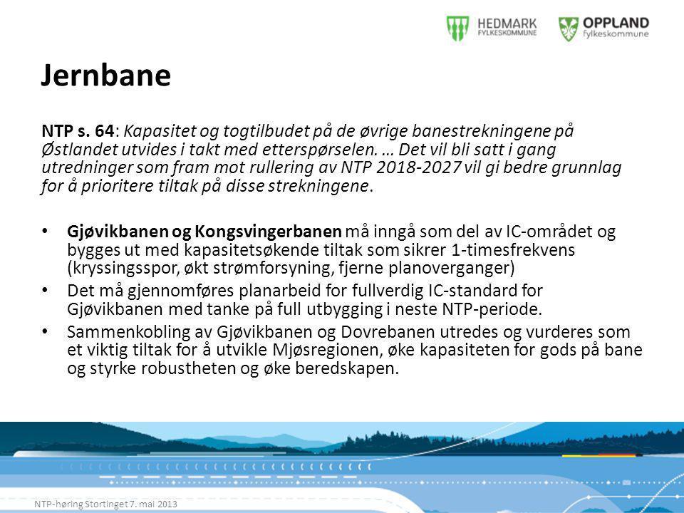 Jernbane NTP-høring Stortinget 7. mai 2013 NTP s.