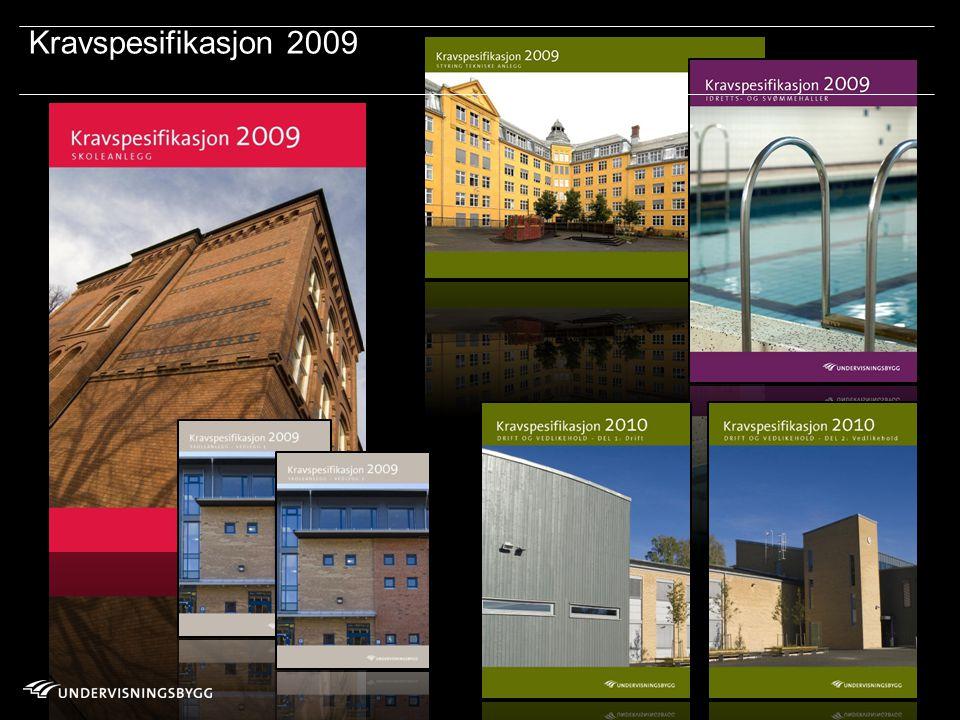 Oslo kommune Boligbygg Oslo KF Omsorgsbygg Oslo KF Undervisningsbygg Oslo KF ://www. fkok.no/ Kravspesifikasjon 2009