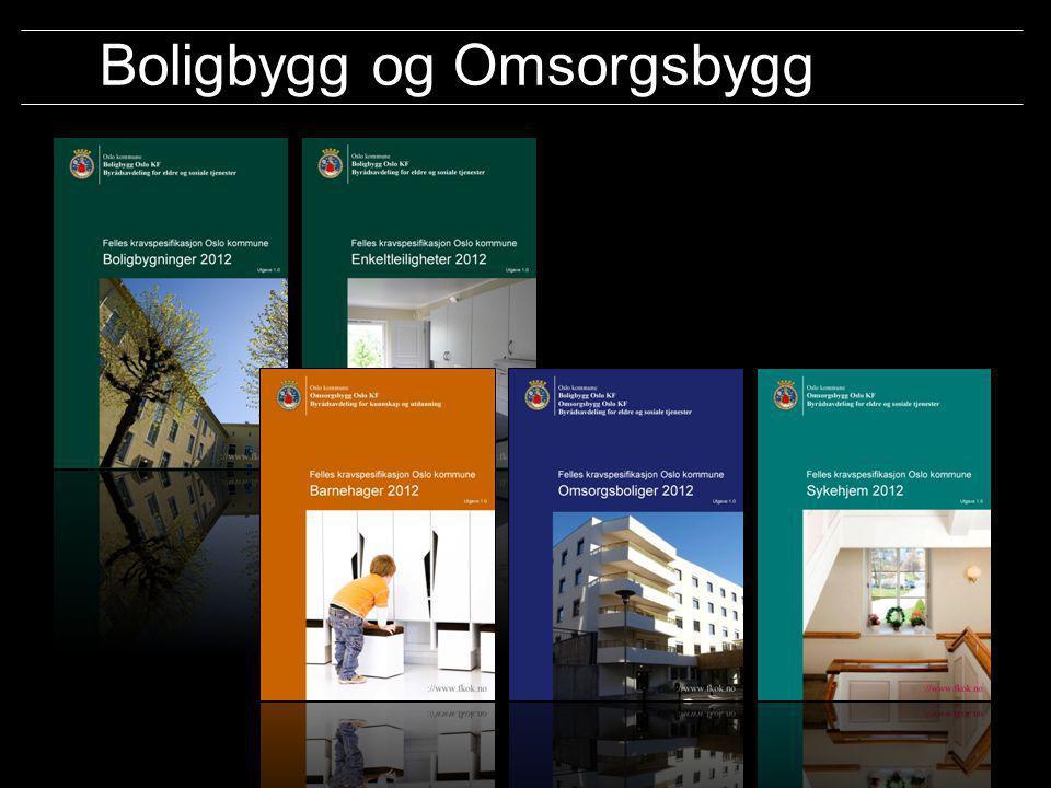 Oslo kommune Boligbygg Oslo KF Omsorgsbygg Oslo KF Undervisningsbygg Oslo KF ://www. fkok.no/ Boligbygg og Omsorgsbygg