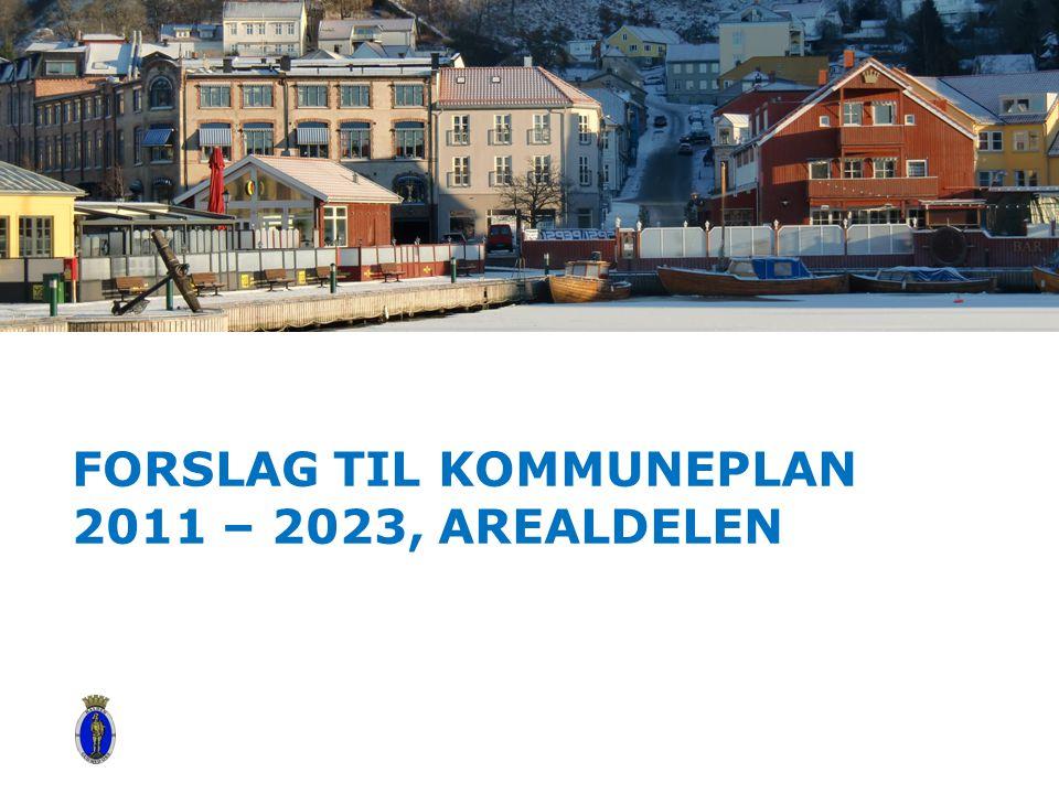 FORSLAG TIL KOMMUNEPLAN 2011 – 2023, AREALDELEN Alternative title slide