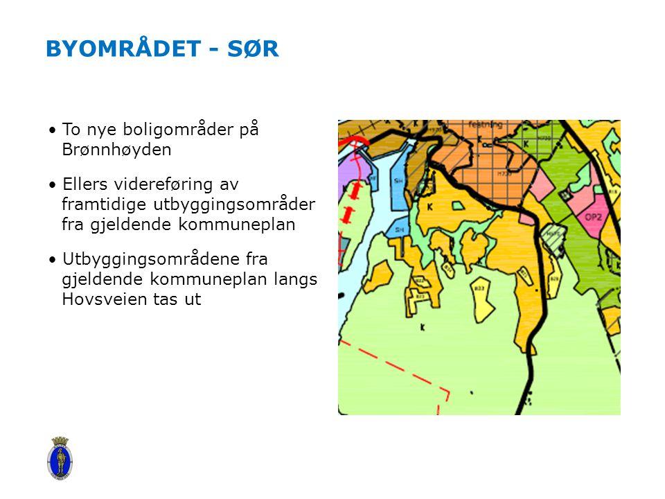 BYOMRÅDET - SØR To nye boligområder på Brønnhøyden Ellers videreføring av framtidige utbyggingsområder fra gjeldende kommuneplan Utbyggingsområdene fra gjeldende kommuneplan langs Hovsveien tas ut